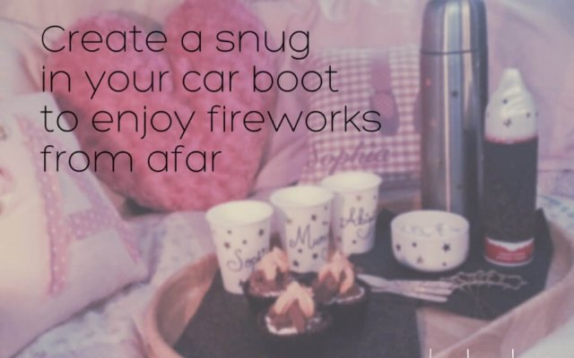 Fireworks from the cheap seats: A car boot snug