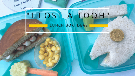'I lost a tooth' lunchbox ideas